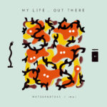 imai(group_inou)さんの無料音源『My Life, Out There』が良すぎる…
